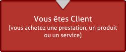 Répondez en tant que Client