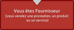 Répondez en tant que Fournisseur