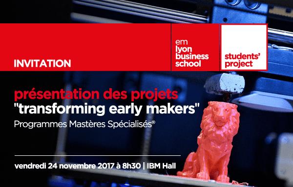 S'inscrire : L'EMLyon présente Transforming Early Makers
